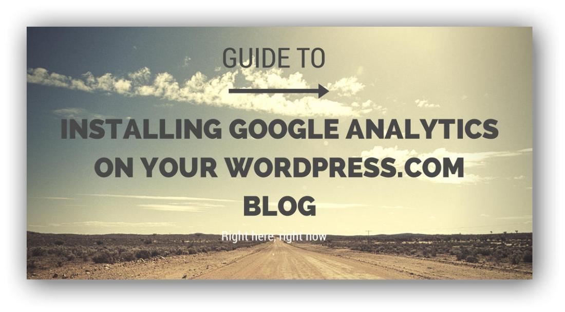 How to install google analytics on a wordpress.com blog